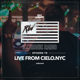Illtronic Radio 080 - Live from Cielo Nyc