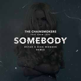 Somebody (Dstar x Rick Wonder Remix)