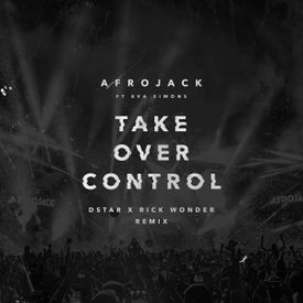 Take Over Control (Dstar x Rick Wonder Remix)