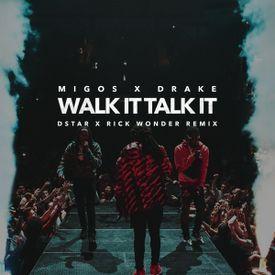 Walk It Talk It (Remix)