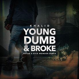 Young Dumb & Broke (Dstar X Rick Wonder Remix)