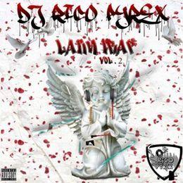 Rico_Pyrex - Latin Trap Vol. 2 Cover Art