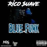 Rico Suave - Blue Funk Cover Art