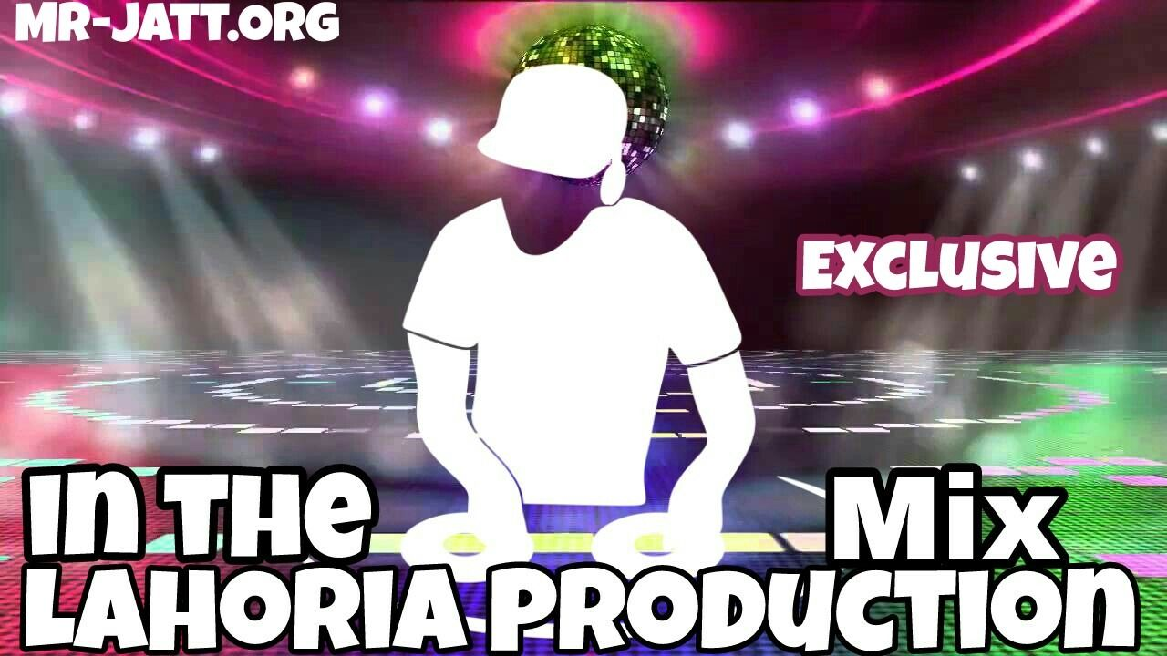 Music Lahoria Dj Single Mix — BCMA
