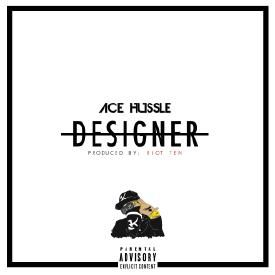 Designer (Prod. By Riot Ten)