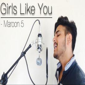 Girls Like You - Maroon 5 | Cover