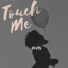 RKHTY - Touch Me Cover Art