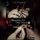 Rnasty - 2 Blunts To The Face 2 Cover Art
