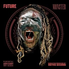 Monster [Prod. By Metro Boomin & Southside]