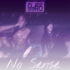 No Sense ft. Travis Scott (C+S)