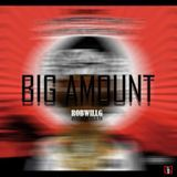 RobWillG - Big Amount ( 2Chainz & Drake Cover) Cover Art