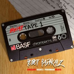 ROBOT RADIKALZ BEATS - Beat Tape Vol. 1 Cover Art