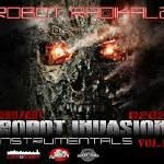 ROBOT RADIKALZ BEATS - INVASION PART ONE (INSTRUMENTALS) Cover Art