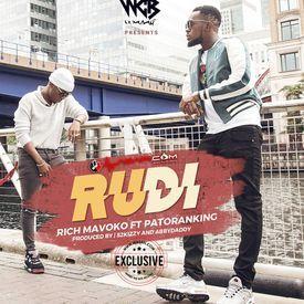 RUDI by Rich Mavoko ft Patoranking | thegudmuzikmedia.blogspot.com