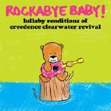 rockabyebabymusic - Lullaby Renditions of Creedence Clearwater Revival Cover Art