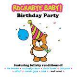 rockabyebabymusic - Rockabye Baby! Birthday Party Cover Art