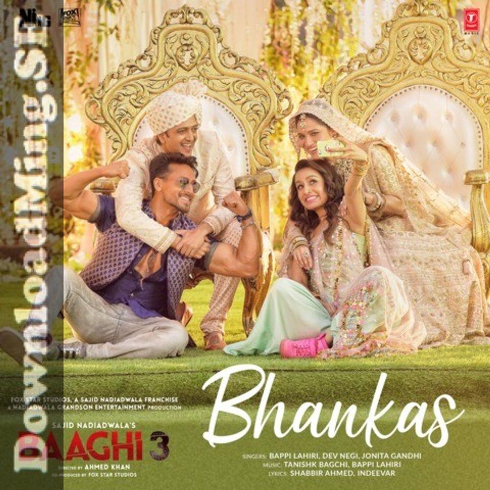 Bhankas 320 Kbps Downloadming Se By Bappi Lahiri Dev Negi Jonita Gandhi Tanishk Bagchi Listen On Audiomack