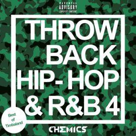 Throwback Hip-Hop & R&B Vol.4 - Best of TImbaland