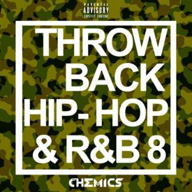 Throwback Hip-Hop & R&B Vol.8