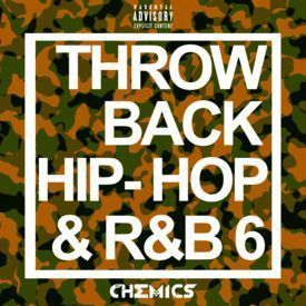 Throwback Hip-Hop & R&B Vol.6