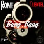 Rome Clientel - Bang Bang (Elmira Anthem) Cover Art