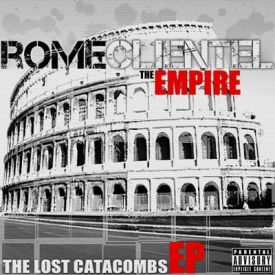 Rome Clientel - The Empire: The Lost Catacombs Cover Art