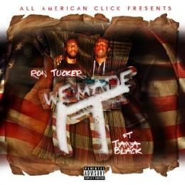 Ron Tucker - We Made It Freestyle Cover Art