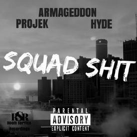 ARMAGEDDON, Hyde, & PROJEK