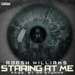 Roosh Williams - Staring At Me Cover Art