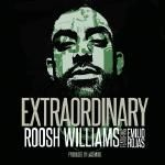 Roosh Williams - Extraordinary Cover Art