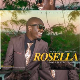 H_Art The Band x Lady Jay Dee - ROSELLA Cover By Mozeh Thomas