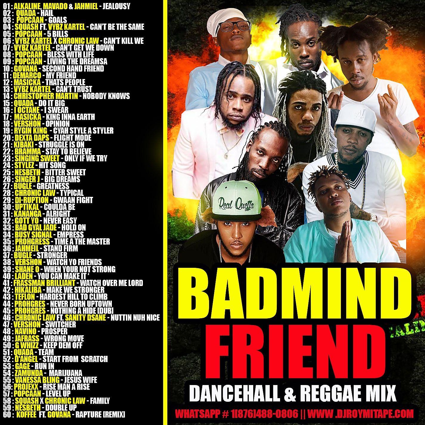 DJ ROY BADMIND FRIENDS DANCEHALL REGGAE MIX by DJROYMIXTAPE from