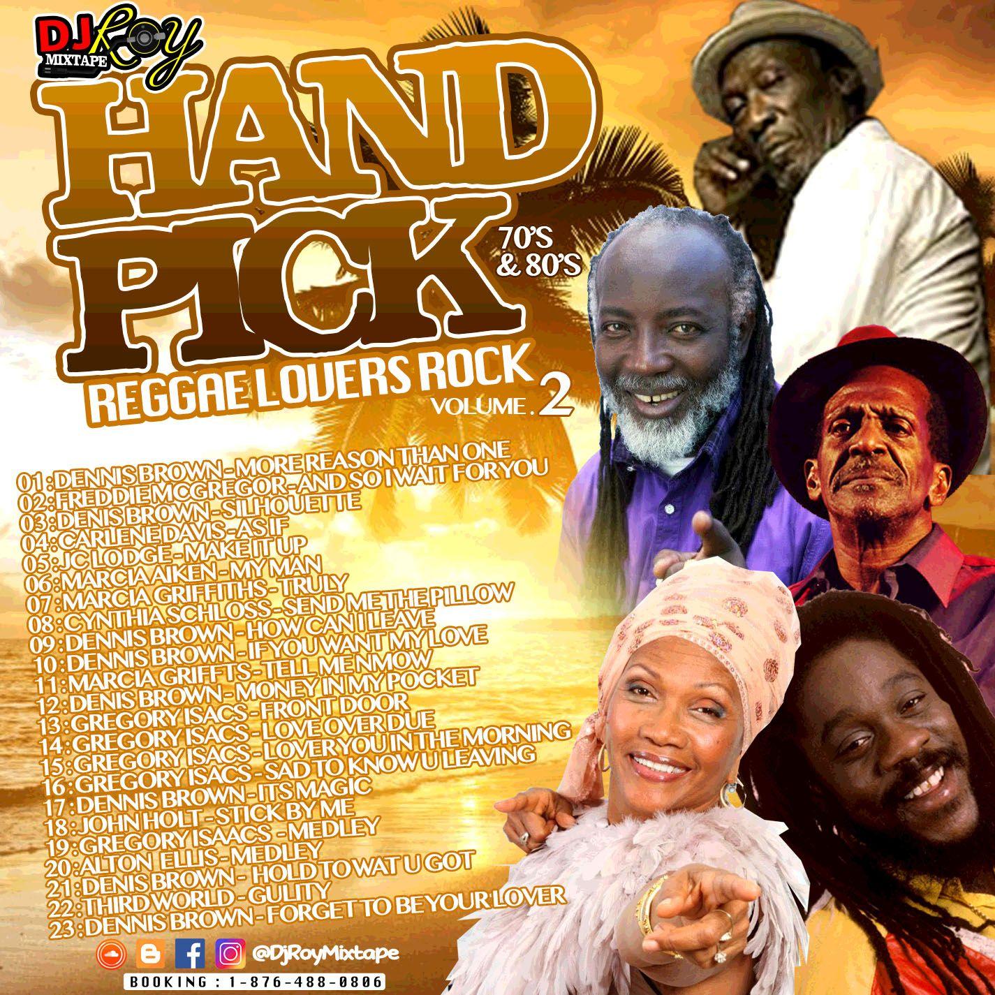 DJ ROY HAND PICK LOVERS ROCK REGGAE MIX VOL 2 2017 by