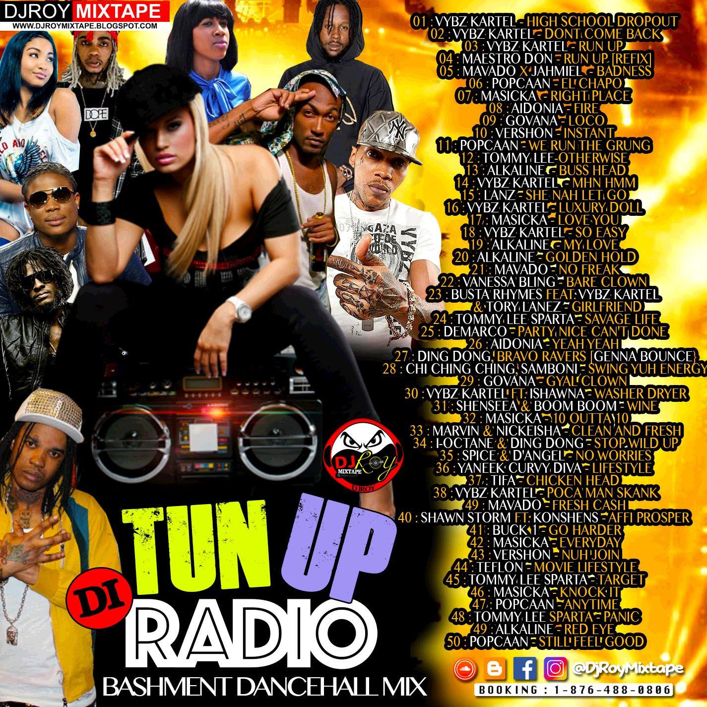 DJ ROY TUN UP DI RADIO BASHMENT DANCEHALL MIX 2017 by DJROYMIXTAPE
