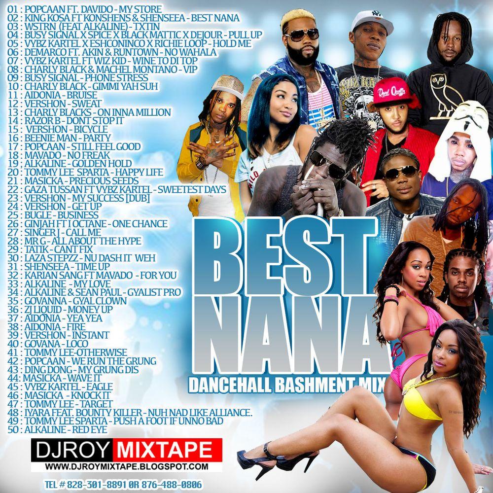 DJ ROY BEST NANA BASHMENT DANCEHALL MIX 2017 by DJROYMIXTAPE