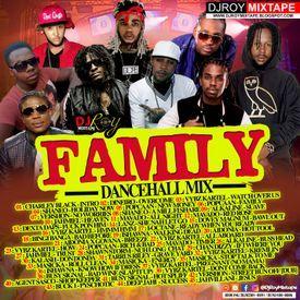 DJ ROY FAMILY BASHMENT DANCEHALL MIX [DEC 2017]