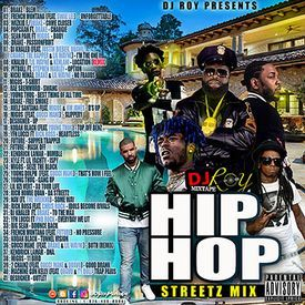 DJ ROY HIP HOP STREETZ RAP MIX 2017