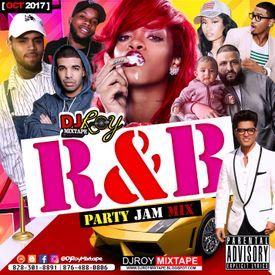 DJ ROY R&B PARTY JAM MIX [OCT 2017].mp3