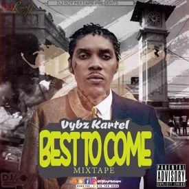 DJ ROY VYBZ KARTEL BEST TO COME 2018 MIX
