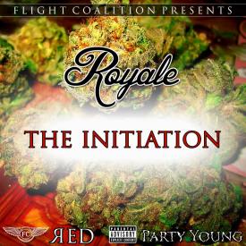 Royale The Initiation High Quality Stream Album Art Tracklist