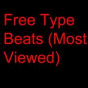 Free Rap Type Beats (Most Viewed On YouTube) by Free Type