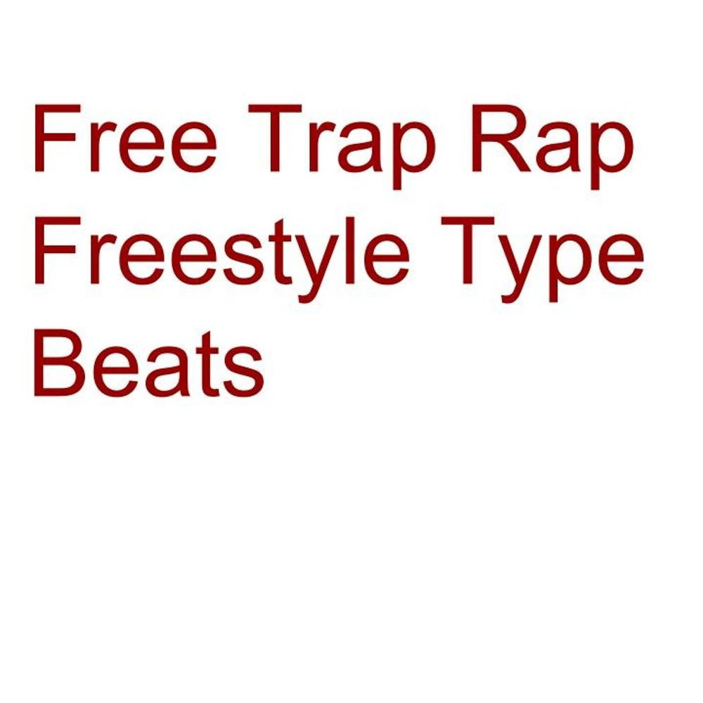 Free Trap Rap Freestyle Type Beats by Free Type Beats, from