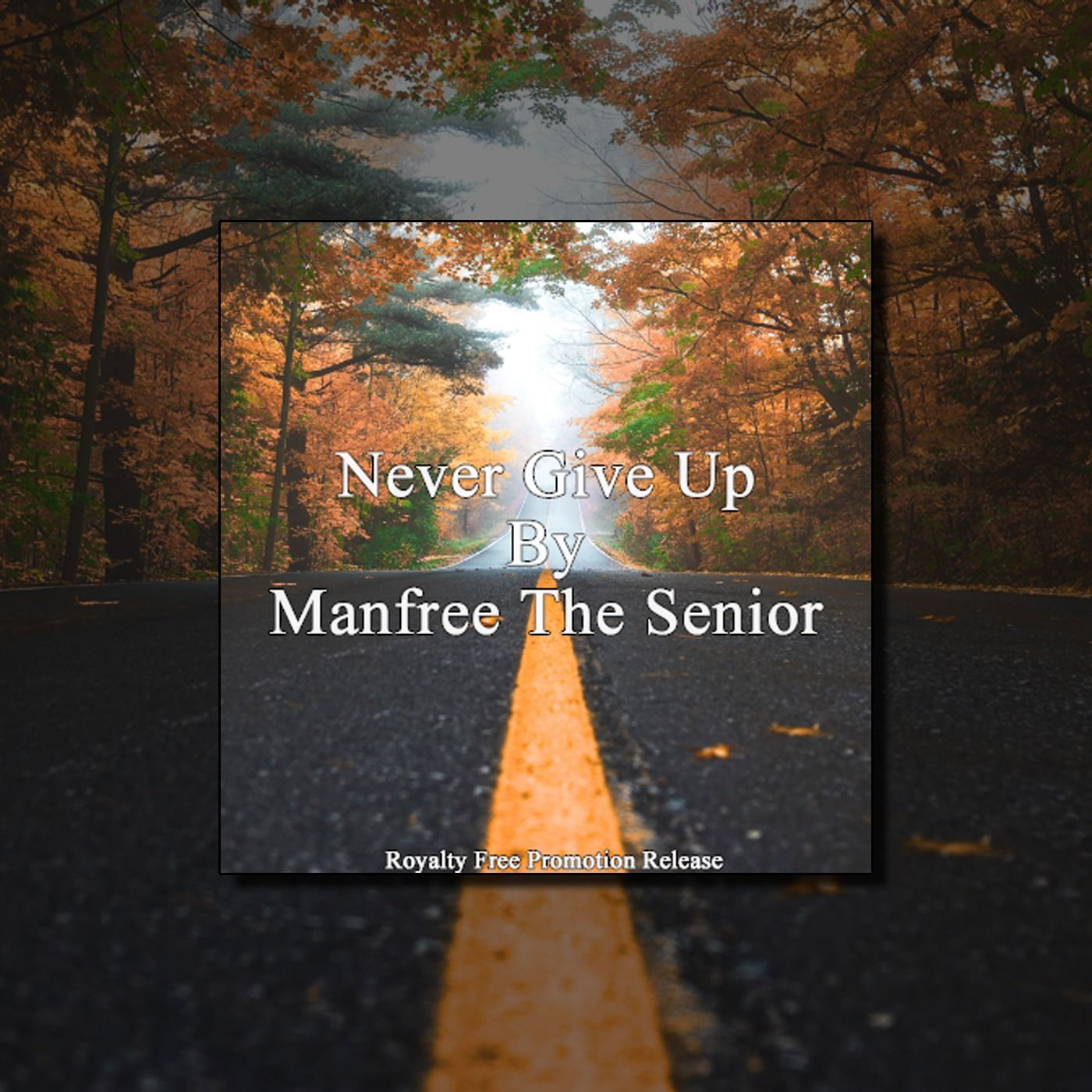 Never Give Up [RFP Release] by Manfree The Senior from Royalty Free