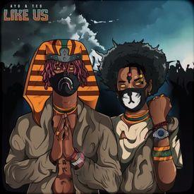 Ayo & Teo - Like Us