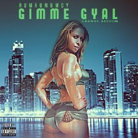 -Gimme Gyal-