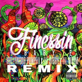 Lil Wayne - Finessin ft.Hollywood Pompeii,Lil Bibby & Baby E - NEW SONG - 2016