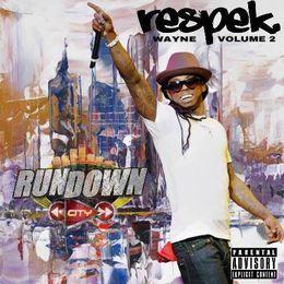Rundown City Mixtapes - Respek Wayne Volume 2 Cover Art