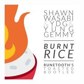 Burnt Rice (Runetooth's Toasted Bootleg)
