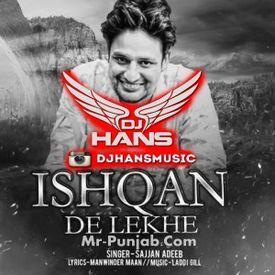 Ishqan De Lekhe - Sajjan Adeeb Remix ItsChallanger