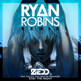Stay The Night (ft. Hayley Williams)[Ryan Robins Remix]